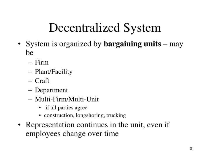 Decentralized System