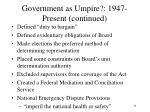 government as umpire 1947 present continued2