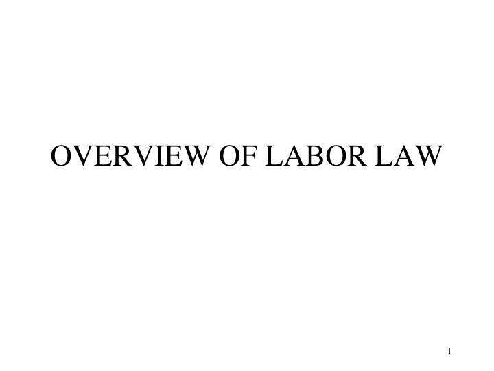 Overview of labor law