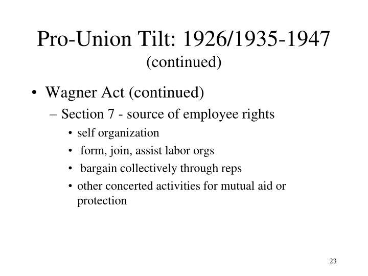 Pro-Union Tilt: 1926/1935-1947