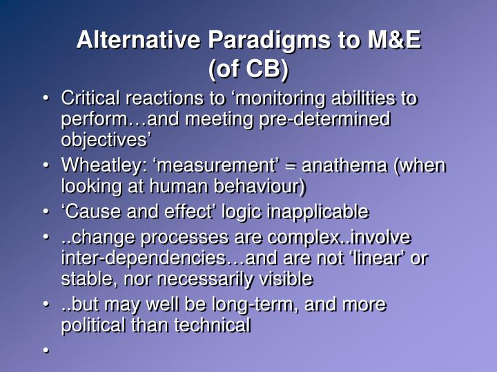 Alternative Paradigms to M&E