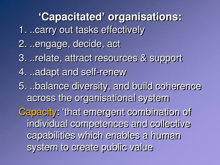 'Capacitated' organisations: