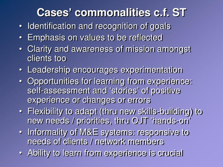 Cases' commonalities c.f. ST