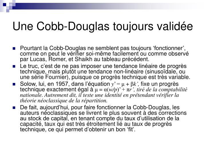 Une Cobb-Douglas toujours validée