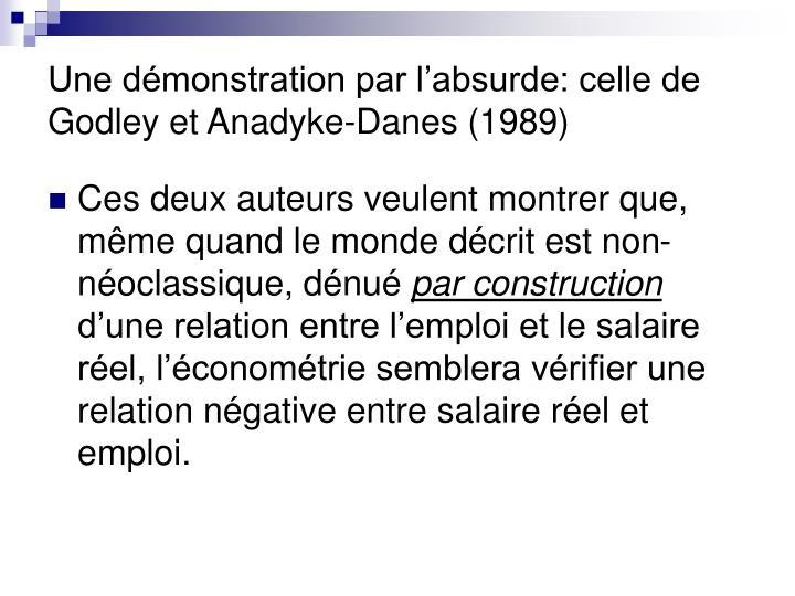Une démonstration par l'absurde: celle de Godley et Anadyke-Danes (1989)