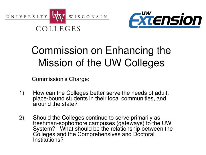 Commission on Enhancing the Mission of the UW Colleges
