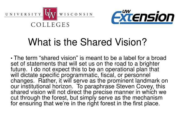 What is the Shared Vision?