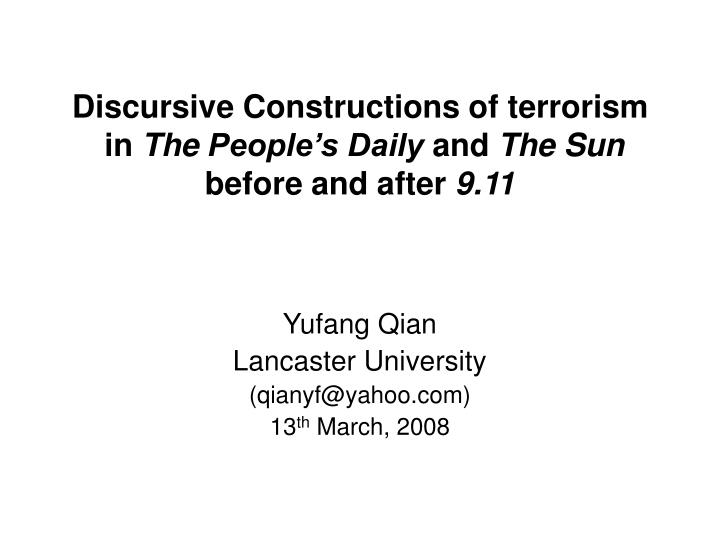 Discursive constructions of terrorism in the people s daily and the sun before and after 9 11