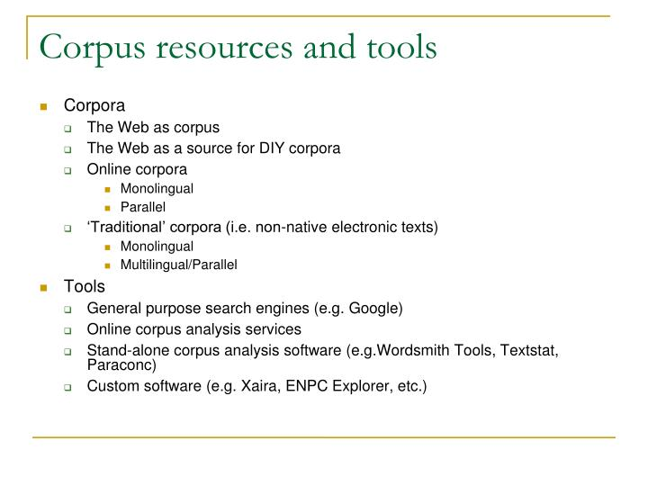 Corpus resources and tools