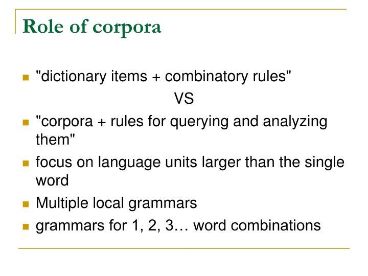 Role of corpora
