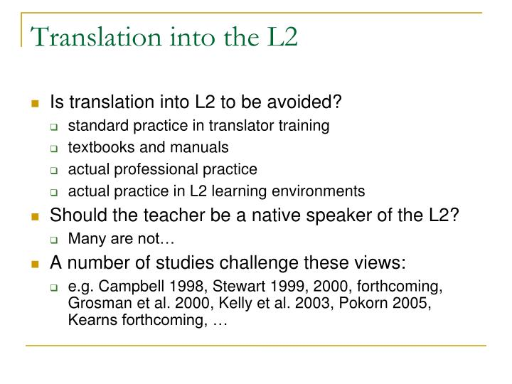 Translation into the l2