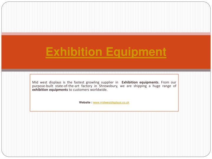Exhibition equipment