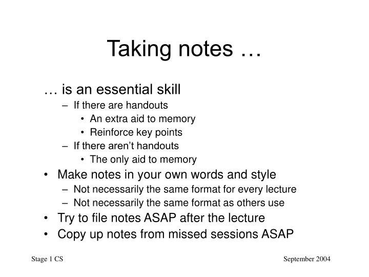 Taking notes …