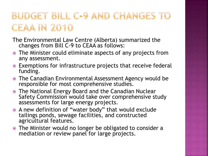 Budget bill c-9 and changes to