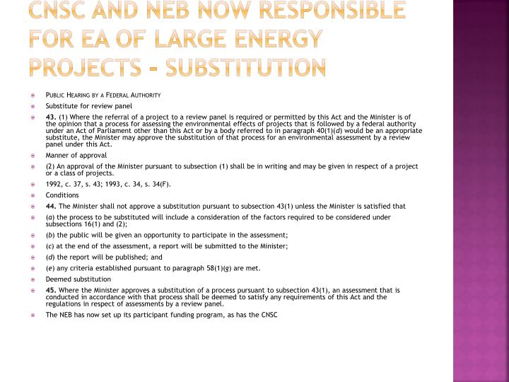 CNSC and NEB now responsible for EA of large energy projects - substitution