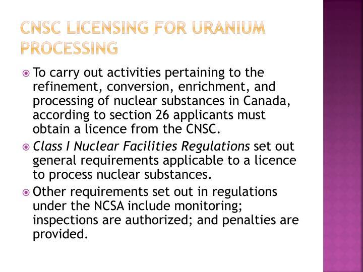 CNSC Licensing for uranium processing