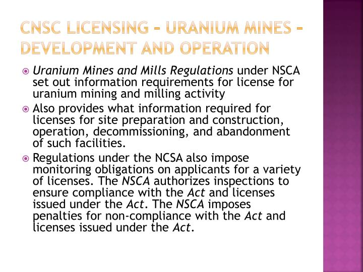 CNSC Licensing – Uranium mines – development and operation