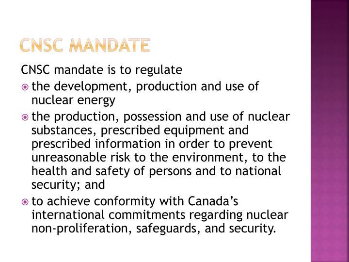 CNSC Mandate