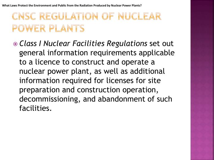 What Laws Protect the Environment and Public from the Radiation Produced by Nuclear Power Plants?