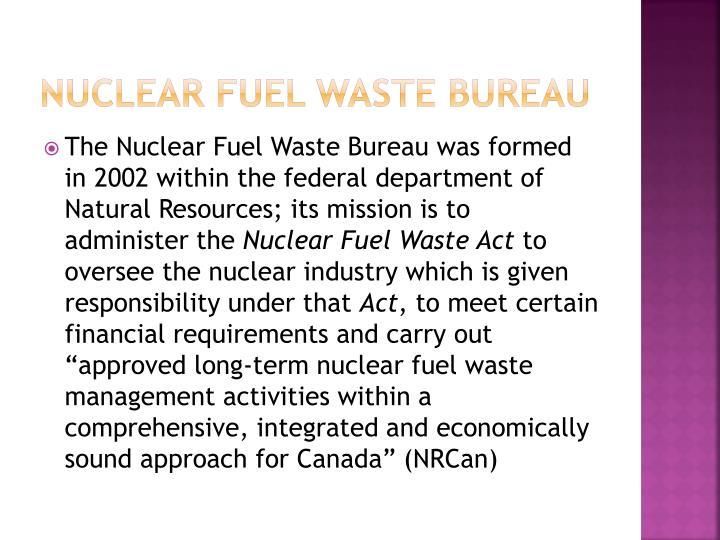 Nuclear fuel waste bureau