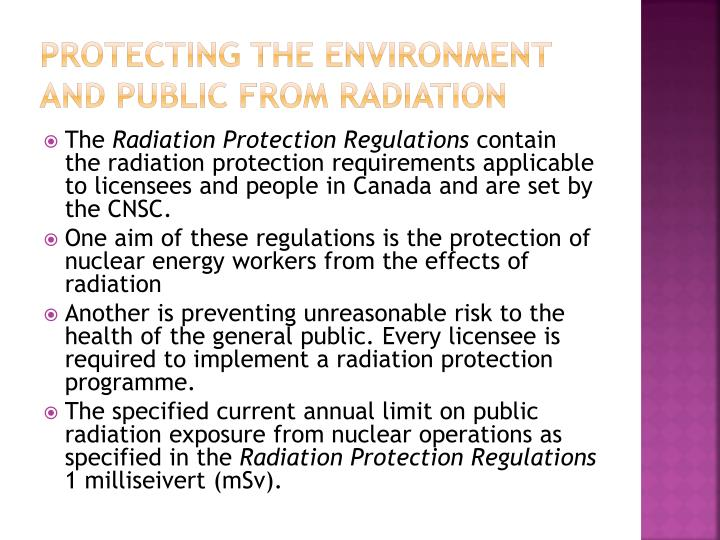 Protecting the Environment and Public from radiation