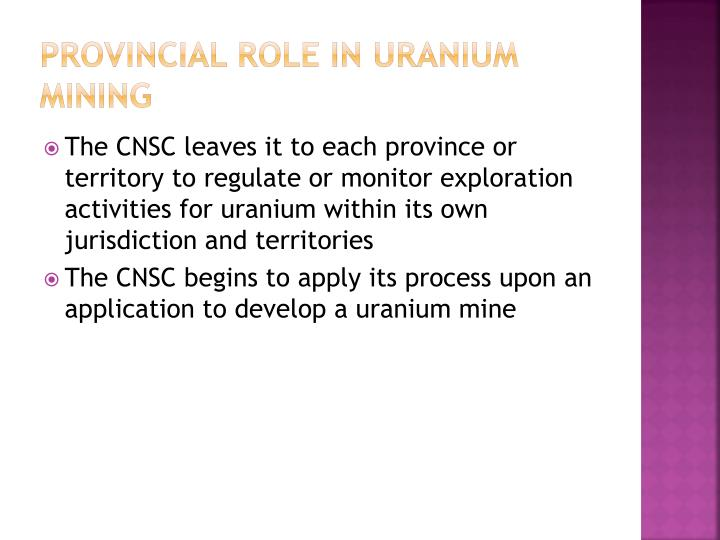 Provincial role in uranium mining