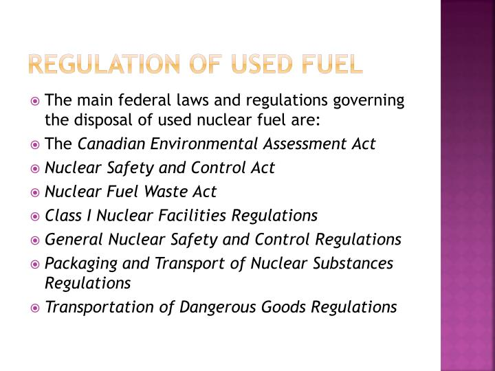 Regulation of used fuel