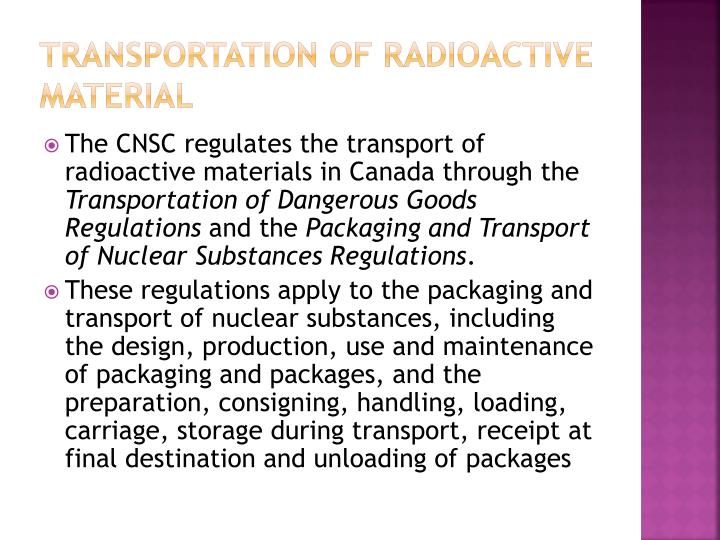 Transportation of radioactive material