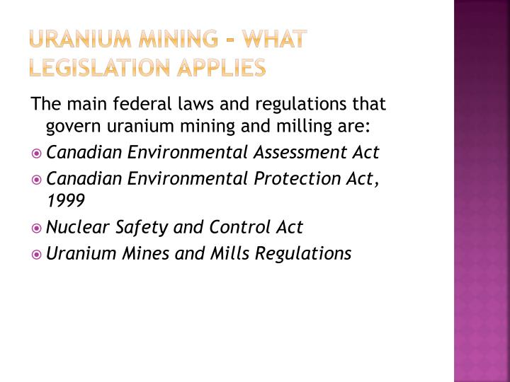 Uranium mining - What legislation applies
