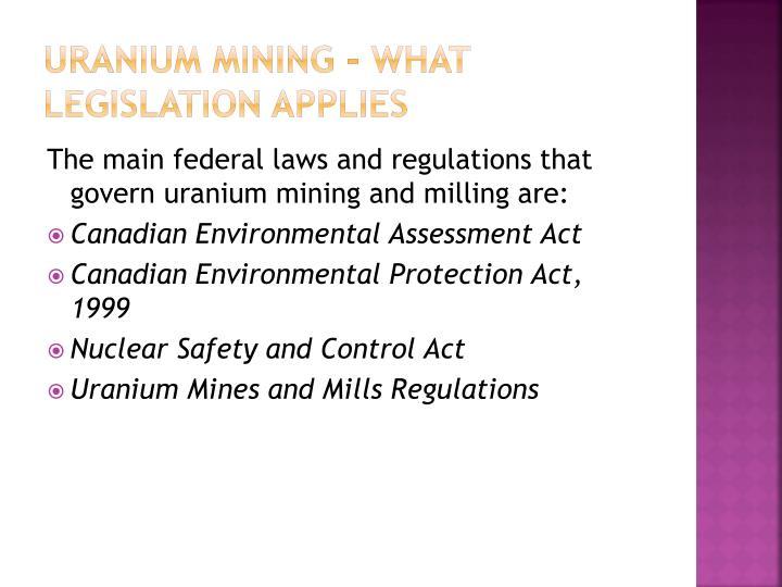Uranium mining - What legislation applies