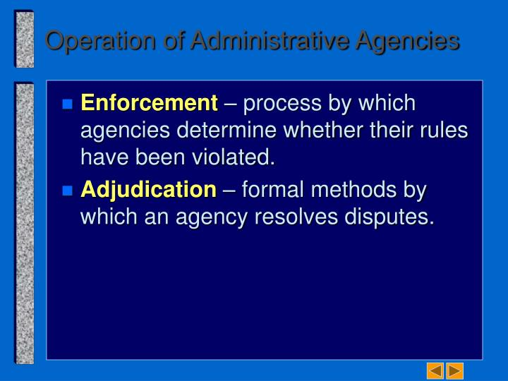 Operation of Administrative Agencies