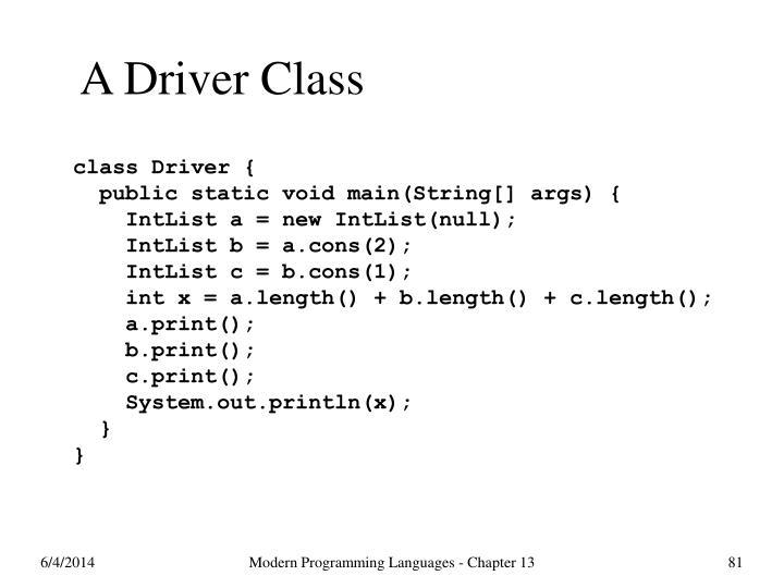 A Driver Class