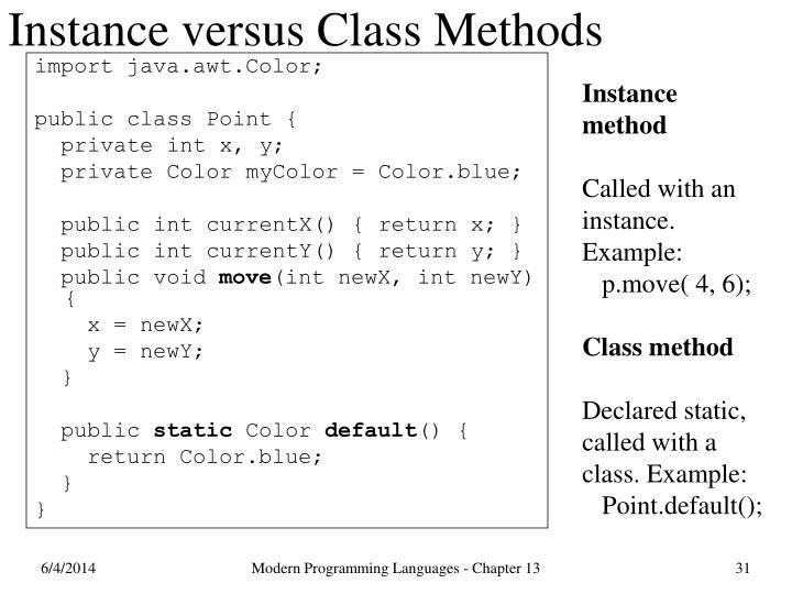 Instance versus Class Methods