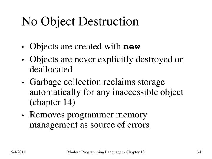 No Object Destruction