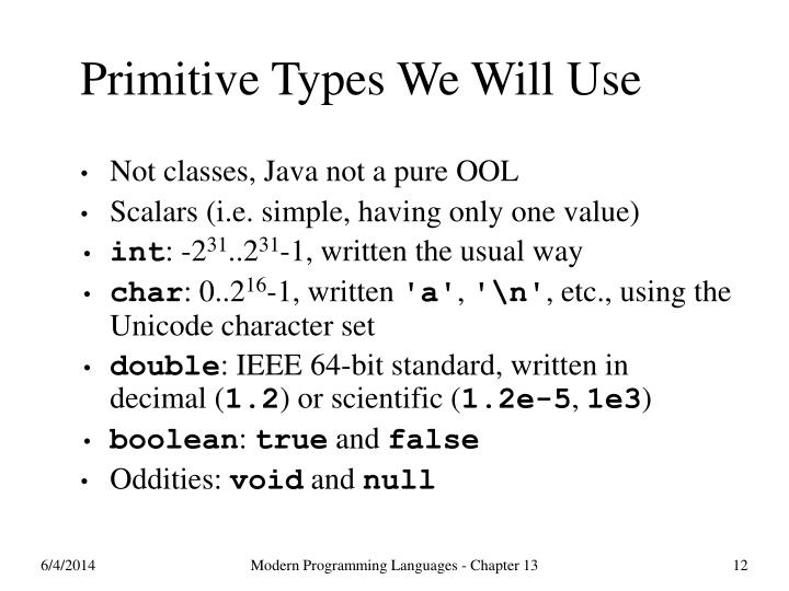 Primitive Types We Will Use