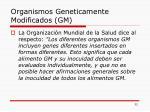 organismos geneticamente modificados gm