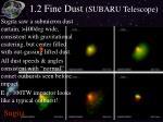 1 2 fine dust subaru telescope