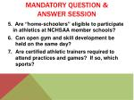 mandatory question answer session1