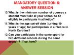 mandatory question answer session3