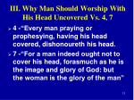 iii why man should worship with his head uncovered vs 4 7