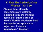 v man has authority over woman vs 7 105