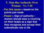 v man has authority over woman vs 7 107