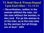 vi both man woman depend upon each other vs 11 12