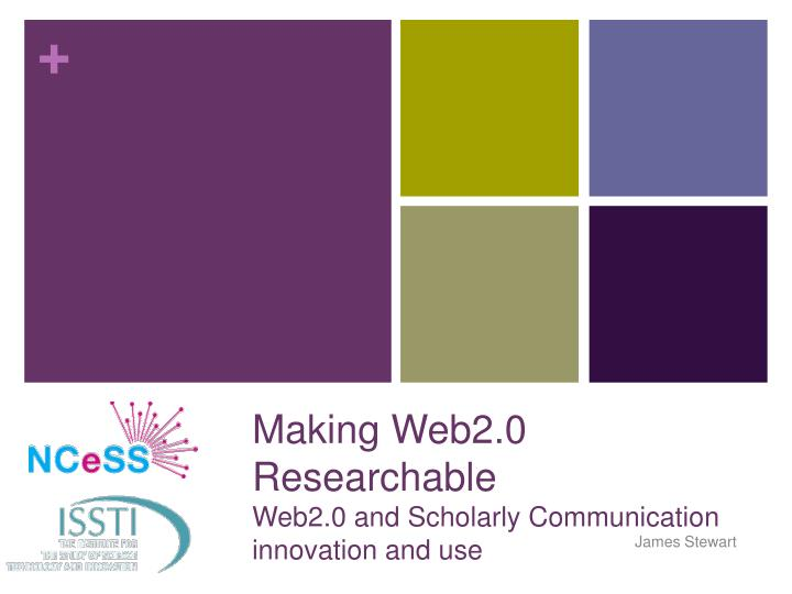 making web2 0 researchable web2 0 and scholarly communication innovation and use n.