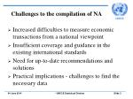 challenges to the compilation of na