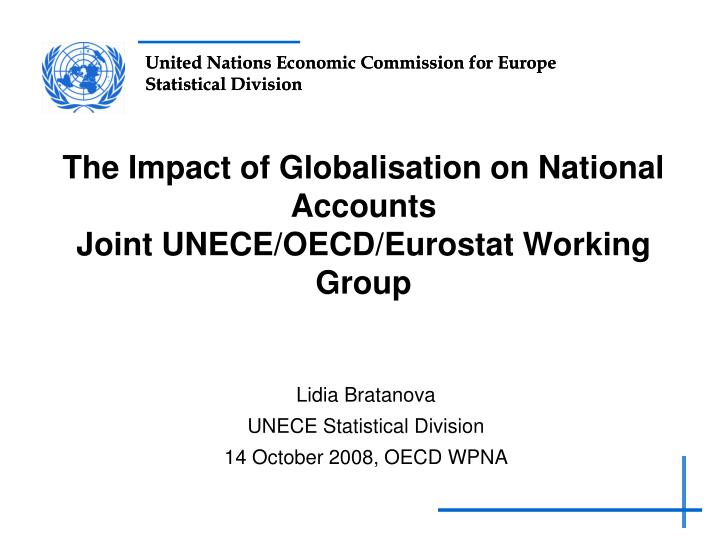 the impact of globalisation on national accounts joint unece oecd eurostat working group n.