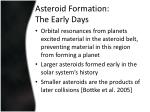 asteroid formation the early days