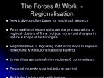 the forces at work regionalisation