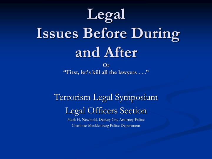 legal issues before during and after or first let s kill all the lawyers n.