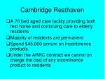 cambridge resthaven